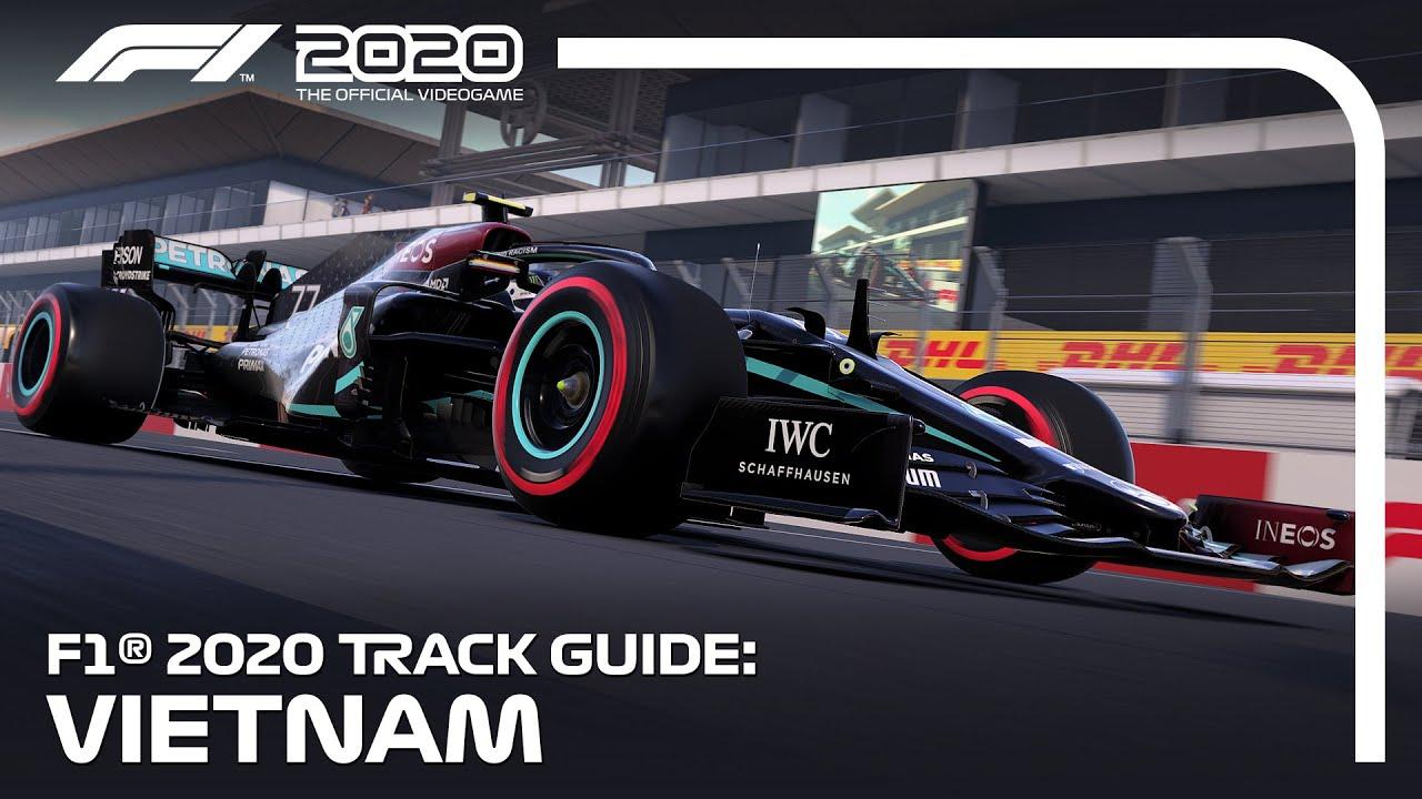 F1 2020 Track Guide: Hanoi Circuit, Vietnam