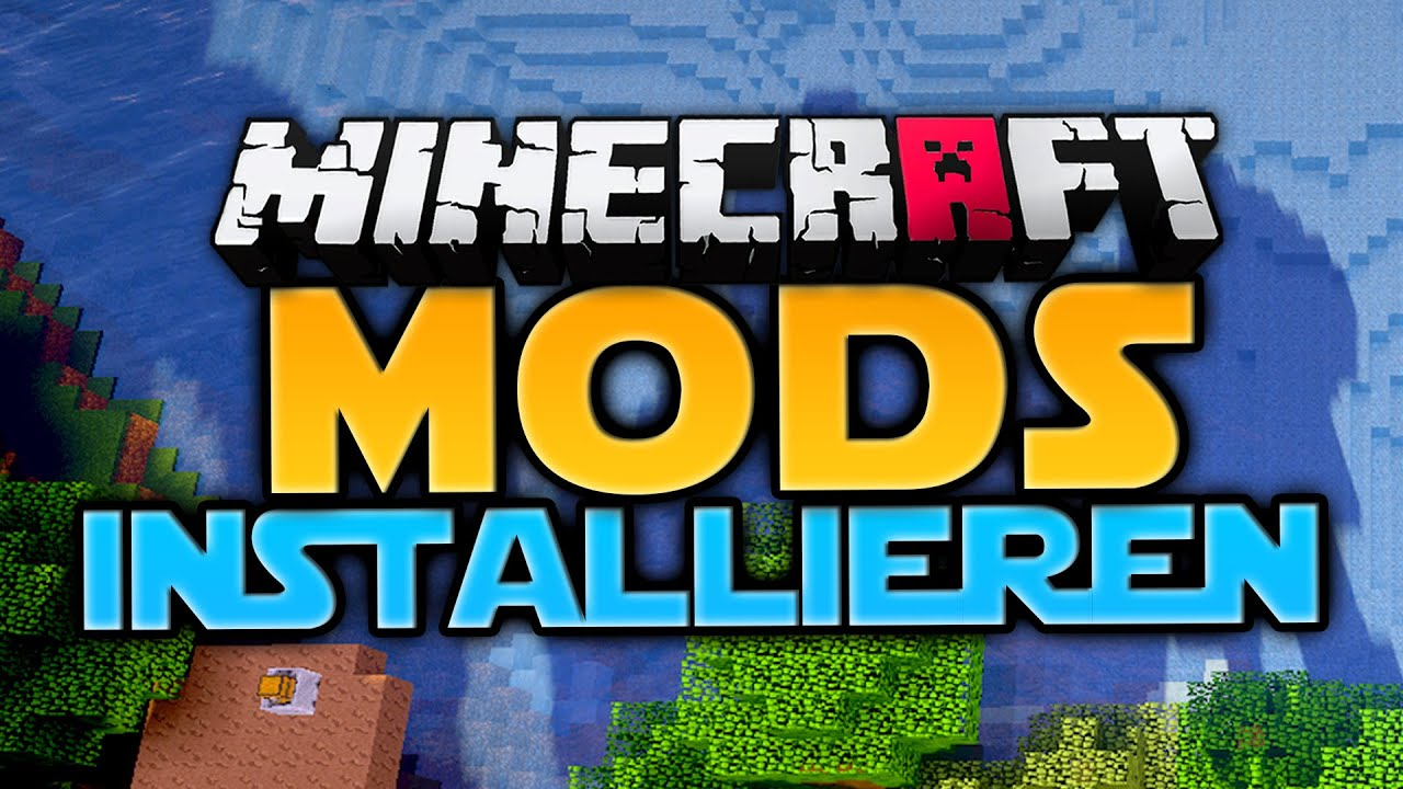 MinecraftMods Installieren Deutsch YouTube - Minecraft hauser installieren