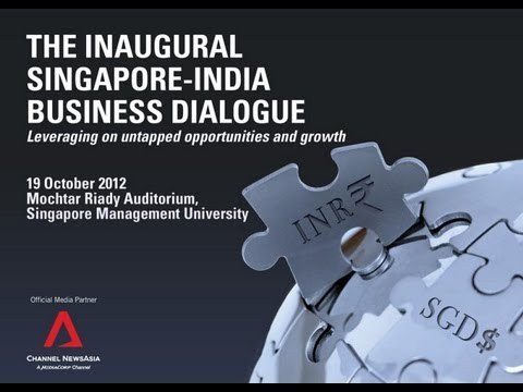 Singapore-India Business Dialogue 2012 : Leveraging on untapped opportunities and growth