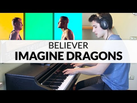 Imagine Dragons - Believer | Piano Cover