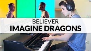 Imagine Dragons - Believer   Piano Cover