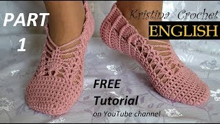 How to Crochet Slippers Part 1 TUTORIAL (English)