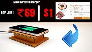 Make Your Own Wireless Charger at Home for just Rs 69/- | $1