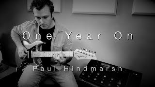 'One Year On' | Line 6 Helix LT | Paul Hindmarsh