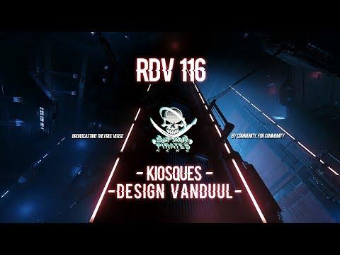 [FR] STAR CITIZEN : RDV 116 - KIOSQUES - DESIGN VANDUUL