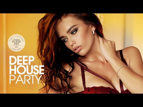 Deep House Party (New and Best Deep House Music | Chill Out Mix #2)
