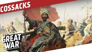 History Of The Russian Cossacks Until World War 1 I THE GREAT WAR Special