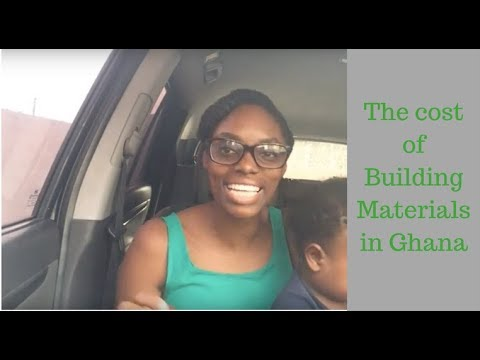 The Cost of Building Materials in Ghana