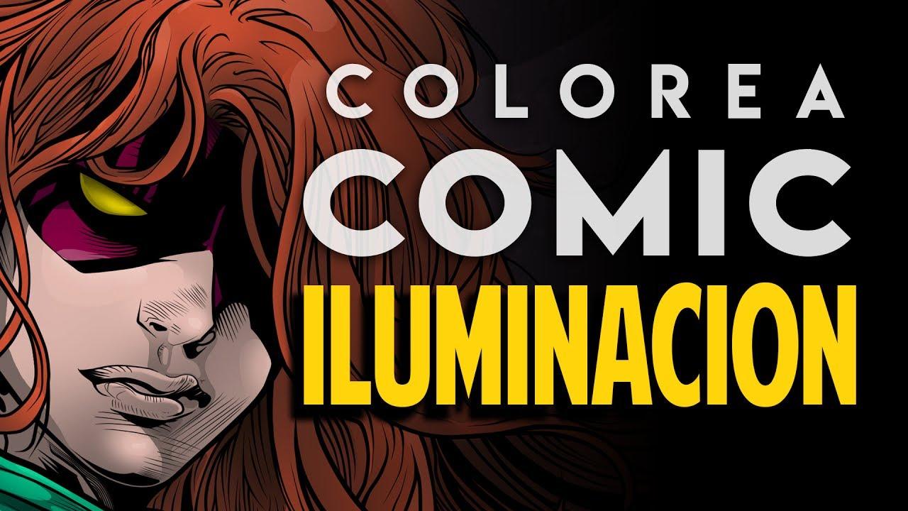 Colorea cómic #3 - Iluminación en cómics (Tutorial) - YouTube