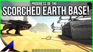 Progress of the Scorched Earth Base! | Solo Official PvP Servers | ARK: Survival Evolved | Ep 70