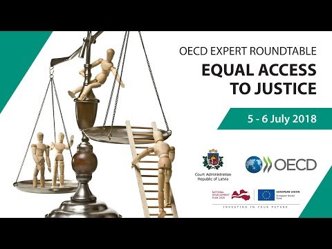OECD Expert Roundtable. Equal Access to Justice. 1. day.