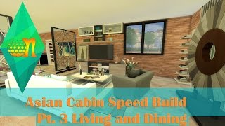 The Sims 4 Speed Build Asian Cabin Part 3