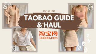 TAOBAO GUIDE & HAUL PT 3