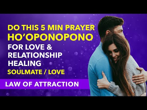 100% RESULT✅Ho'Oponopono Prayer For Love & Relationship Healing (Attract  Your Love/Ex Back/Soulmate)