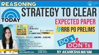 Strategy To Clear RRB PO PRE with EXPECTED PAPER ( Do's & Dont's ) | Reasoning | 10 A.M.