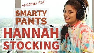 Nervous Rex | Hannah Stocking: Smarty Pants | Episode #16
