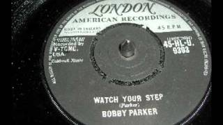 R&B - Bobby Parker - Watch Your Step