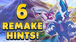 6 HINTS FOR POKEMON DIAMOND & PEARL REMAKES!