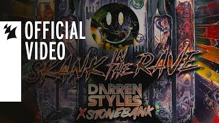 Смотреть клип Darren Styles X Stonebank - Skank In The Rave