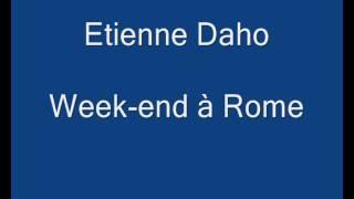Etienne Daho - Week-end à Rome