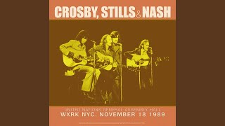 Provided to YouTube by IIP-DDS Wasted On The Way (Live) · Crosby, Stills & Nash United Nations General Assembly Hall WXRK NYC. November 18 1989 ...