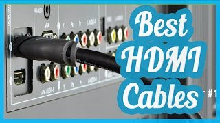 Best HDMI Cables To Buy In 2017