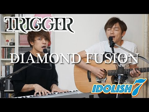 [IDOLiSH7] DIAMOND FUSION/TRIGGER covered by LambSoars
