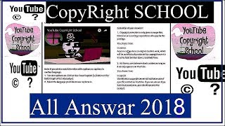 Copyright School Question and Answers 2018 | all Question