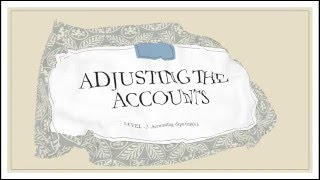 1Adjusting  Level-2- Accounting and bank department vedio -1-corse -1-