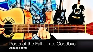 Poets of the Fall - Late Goodbye (Max Payne 2 soundtrack, tutorial, tab acoustic cover)