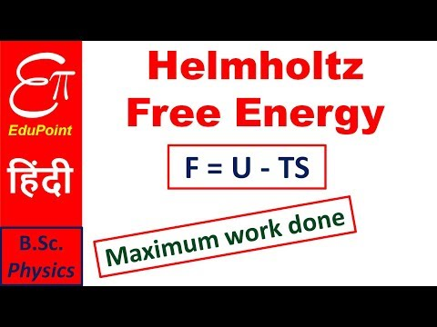 Helmholtz Free Energy in Thermodynamics | in HINDI