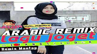 LAGU JOGET-ARABIC-REMIX-WERANGS-IDOLA-MIX-REVOLUTIO-EDISI 2019-mp3