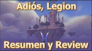Adiós, Legion - Resumen y review de la expansión