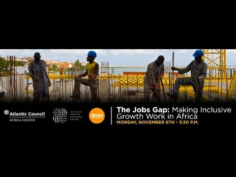The Jobs Gap: Making Inclusive Growth Work in Africa