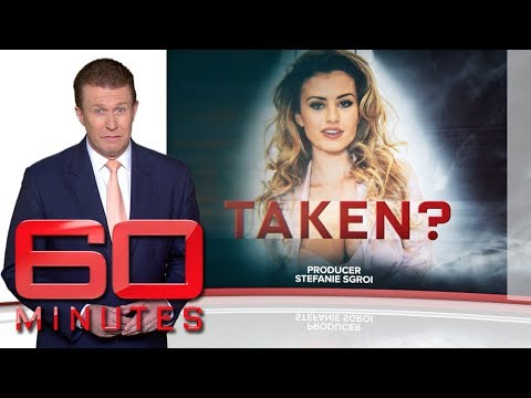 Update: Taken? - The latest chapter in the bizarre case of a kidnapped model | 60 Minutes Australia