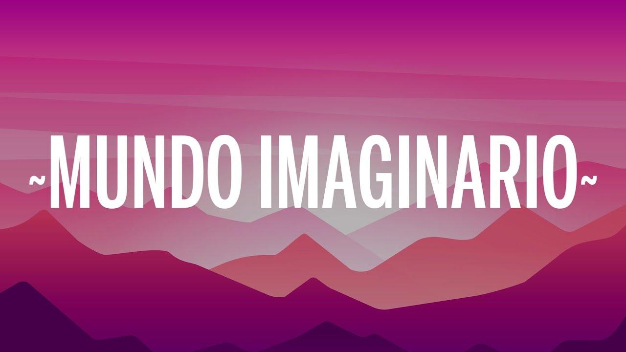 Darell - Mundo Imaginario (Letra/Lyrics)