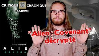 CCS #429 - ALIEN : COVENANT expliqué