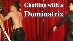 Chatting with a Dominatrix