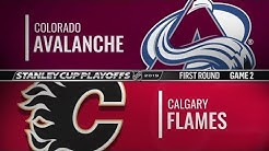 Avalanche vs Flames  First Round  Game 2   Apr 13,  2019