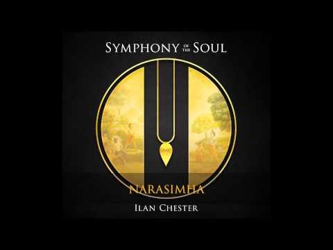 Ilan Chester - Symphony of the Soul - 3. Narasimha