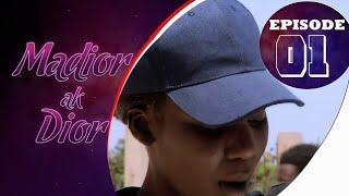 Madior Ak Dior - Épisode 01 [Saison 01]