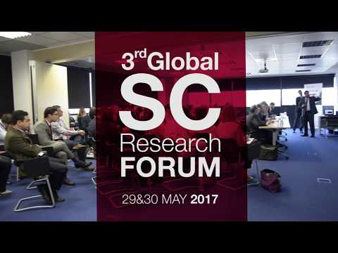 Summary video | Global Supply Chain Research Forum 2017