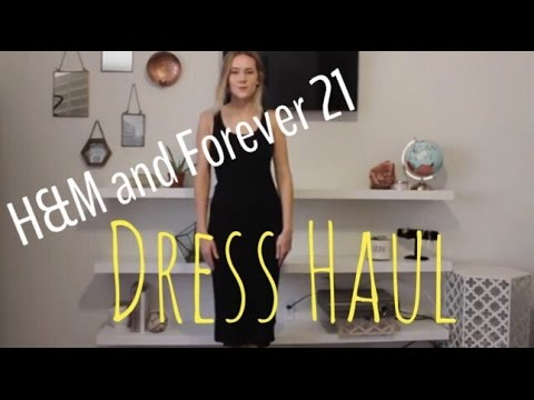H&M and Forever 21 Dress Haul