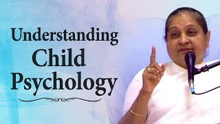 Understand the Psychology of Your Children