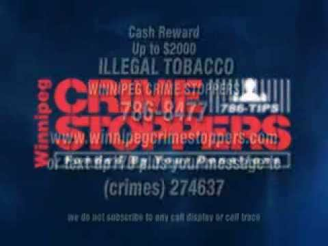 WInnipeg Crime Stoppers: Illegal Tobacco