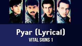 Pyar (Lyrical) - Vital Signs 1