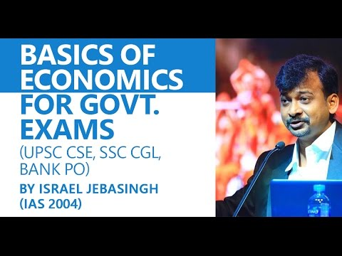 (IAS 2004) Israel Jebasingh: Basics of Economics for Govt. Exams (UPSC, CSE, IAS, IRS, Bank PO)