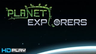 Planet Explorers - Gameplay PC | HD