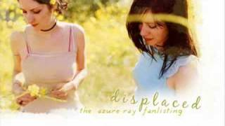 Azure Ray - Displaced