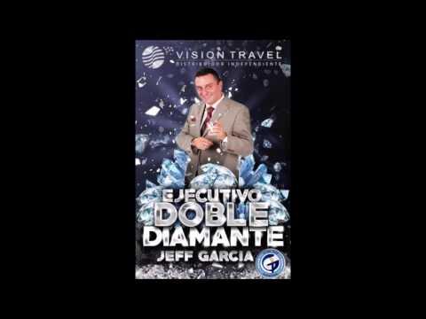 Liderando desde el ser - Jeff Garcia Doble Diamante VISION TRAVEL